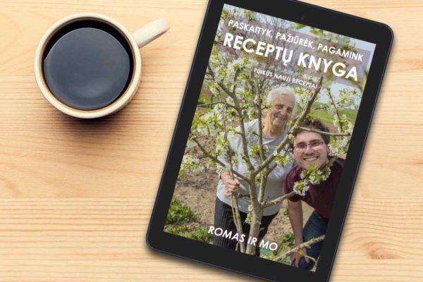 LIETUVIŠKAI Paskaityk, pažiūrėk, pagamink receptų knyga - Romas ir Mo [antroji el. knyga]